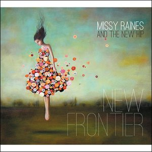 Missy-Raines-And-The-New-Hip--New-Frontier-album-cover